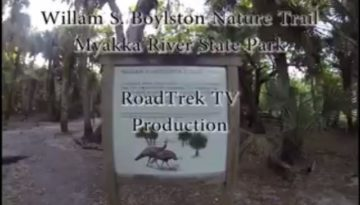 William S. Boylston-Nature Trail-Myakka River State Park-Florida-Trail of Highways-RoadTrek TV-Organic Content-Marketing-Social SEO-Travel-Media-