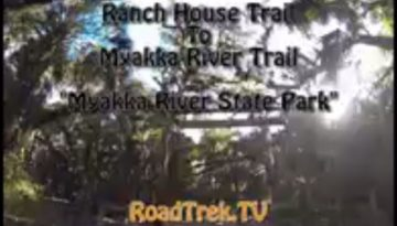 Ranch House Trail-Myakka River State Park-Florida-Trail of Highways-RoadTrek TV-Organic Content-Marketing-Social SEO-Travel-Media-
