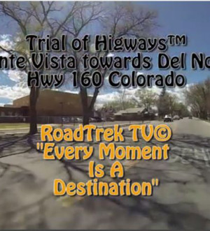Monte Vista-Colorado-Video-Trail of Highways-RoadTrek TV-Get Lost in America-Organic-Content-Marketing-Social-Media-Travel-Tom Ski-Skibowski-Social SEO-Photography