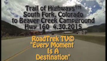 South Fork-Beaver Creek-Campground-Colorado-Trail of Highways-RoadTrek TV-Get Lost in America-Organic-Content-Marketing-Social-Media-Travel-Tom Ski-Skibowski-Social SEO-Photography