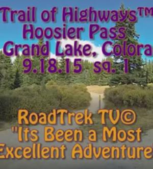 Hoosier Pass-Colorado 9-Breckenridge-Trail of Highways-RoadTrek TV-Organic Content-Marketing-Social SEO-Travel-Media-